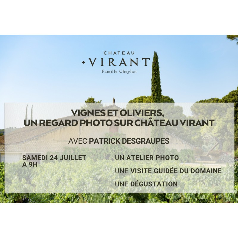 Vignes et Oliviers, un regard photo sur Château Virant