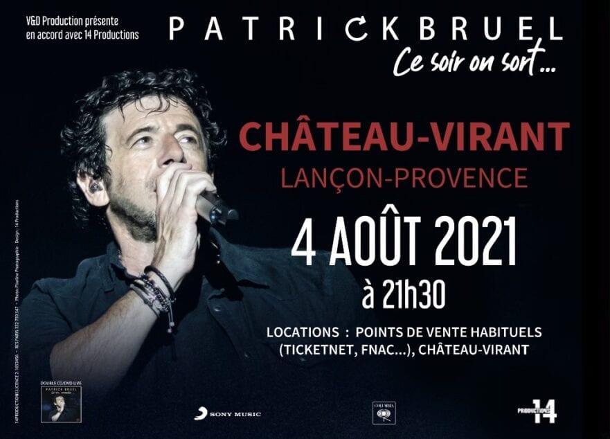 Patrick bruel à Château Virant